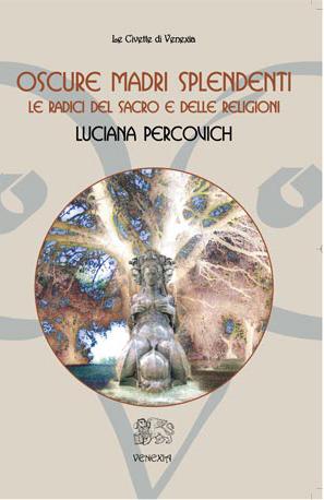Percovich - Oscure Madri splendenti